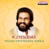 K J Yesudas Telugu Devotional Songs