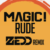 Rude (Zedd Remix)