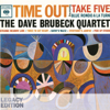 Time Out (50th Anniversary Legacy Edition) - The Dave Brubeck Quartet