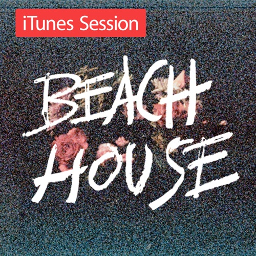 Beach House - iTunes Session - EP