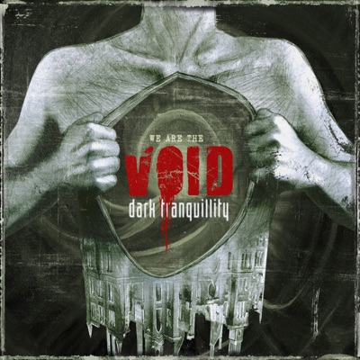 We Are the Void - Dark Tranquillity