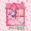 Dollhouse (The Remixes) - EP, Melanie Martinez