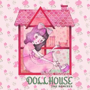 Melanie Martinez - Dollhouse (Jai Wolf Remix)