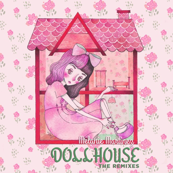 Dollhouse (The Remixes) - EP