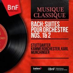 Bach: Suites pour orchestre Nos. 1 & 2 (Mono Version)
