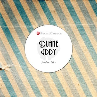 Duane Eddy - Selection, Vol. 1 - Duane Eddy