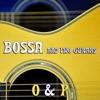 Bossa and 2 Guitars