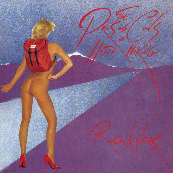 Roger Waters - 5_01Am (The Pros And Cons Of Hitch Hiking, Pt. 10)