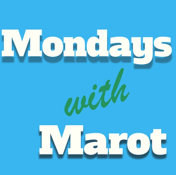 Mondays with Marot