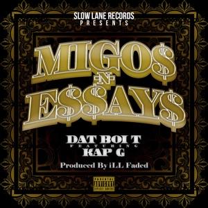 Migos n Essays (feat. Kap G) - Single Mp3 Download