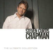 The Ultimate Collection - Steven Curtis Chapman - Steven Curtis Chapman