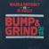 Bump & Grind 2014 (Waze & Odyssey vs. R. Kelly) [Radio Edit] - Waze & Odyssey & R. Kelly