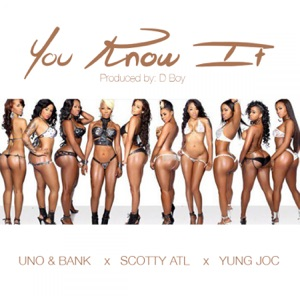 You Know It (feat. Lil BankHead, Scotty Atl, & Yung Joc) - Single Mp3 Download