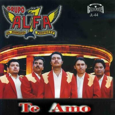 Te Amo - Grupo Alfa 7