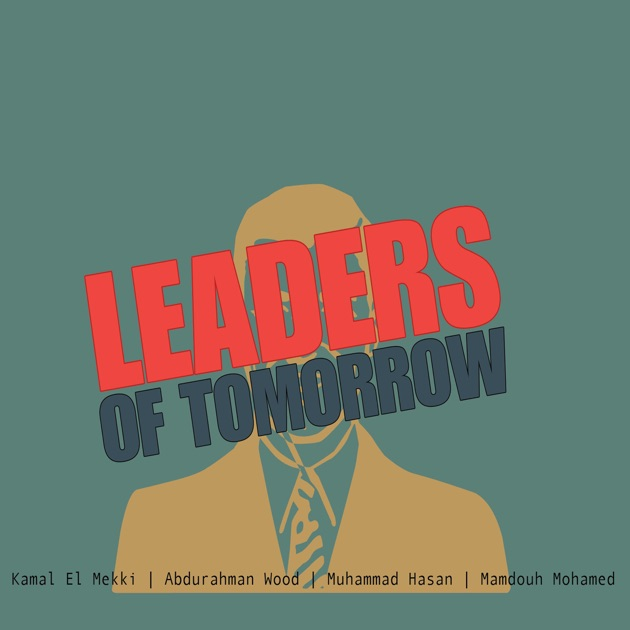 finding the leader of tomorrow As vital as it is to keep developing as a leader, to have a strong sense of self-belief, to encourage others to grow, to convey trust and to earn the trust.