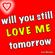 Will You Still Love Me Tomorrow (Si Mi Amaras Manana) - Luz Divina