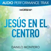 Jesús En El Centro (Audio Performance Trax)