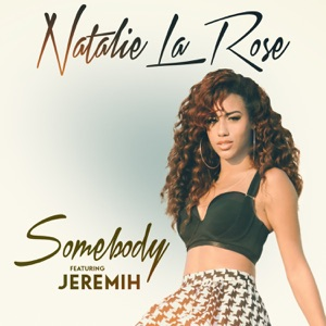 Somebody (feat. Jeremih) - Single Mp3 Download