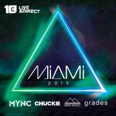 Miami 2015 (Mixed by Chuckie, MYNC, Grades, Mike Mago)