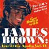 Get Down With James Brown: Live At the Apollo, Vol. IV, James Brown