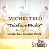 Telefone Mudo (feat. Leonardo & Eduardo Costa) - Single ジャケット写真