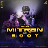 Mitran De Boot (feat. Dr. Zeus & Kaur-B) - Jazzy B
