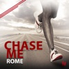 Chase Me (Extended Mix) - Single, Rome