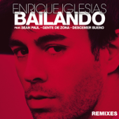 Bailando (Remixes) [feat. Sean Paul, Descemer Bueno & Gente de Zona] - EP