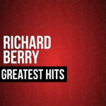 Richard Berry - Louie Louie