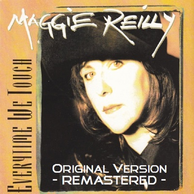 Everytime We Touch (Remastered) - Single - Maggie Reilly