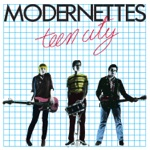Modernettes - Teen City