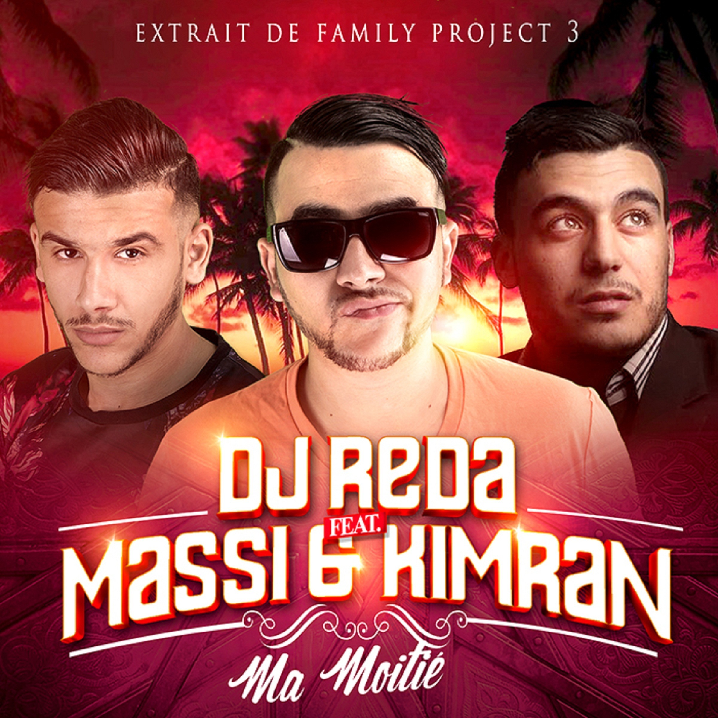 Ma moitié (feat. Massi & Kimran) [From