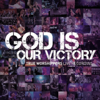 God Is Our Victory (JPCC Worship) [Live Recording] - True Worshippers