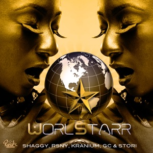 Shaggy, RSNY, Kranium, GC & STORi - Worl Starr