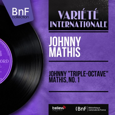 "Johnny ""Triple-Octave"" Mathis, No. 1 (Mono Version) - EP - Johnny Mathis"