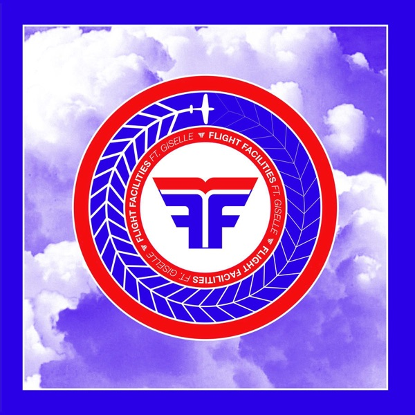 Crave You (Adventure Club Remix) - Flight Facilities song image