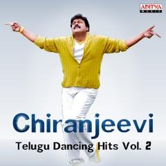 Chiranjeevi: Telugu Dancing Hits, Vol. 2