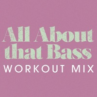 All About That Bass - Power Music Workout