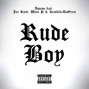 Rudeboy (feat. Wais P, Jay Rock & Kenfolks da Great) - Single Mp3 Download