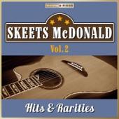 Skeets McDonald - You're Not Wicked, You're Just Weak
