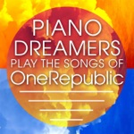 Piano Dreamers Play the Songs of OneRepublic
