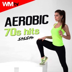 Aerobic 70s Hits Session (60 Minutes Non-Stop Mixed Compilation for Fitness & Workout 135 - 150 BPM)