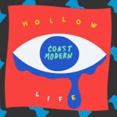 Coast Modern - Hollow Life