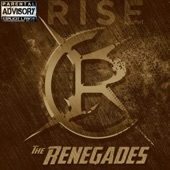 The Renegades Rise