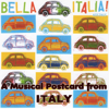 Bella Italia: A Musical Postcard from Italy - Various Artists