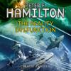 The Reality Dysfunction (Unabridged) - Peter F. Hamilton