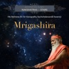 Meditation Tunes Nakshatras Stars Mrigashira