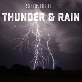 Sounds of Thunder and Rain by Rain relax on Apple Music