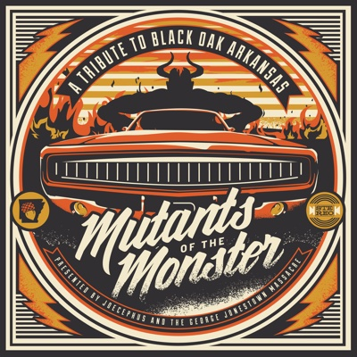Mutants of the Monster: A Tribute to Black Oak Arkansas - Nine Pound Hammer, The Kentucky Bridgeburners & Joecephus & The George Jonestown Massacre album