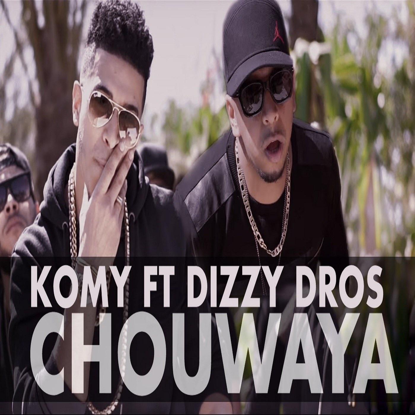 Chouwaya (feat. Dizzy Dros) - Single